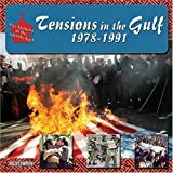 Tensions in the Gulf, 1978-1991 (Making of the Middle East) (1422201759) by J. E. Peterson