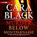 Murder Below Montparnasse: An Aimee Leduc Investigation, Book 13 Audiobook by Cara Black Narrated by Madeleine Lambert