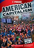 American Capitalism (Cornerstones of Freedom. Third Series) (0531230546) by Burgan, Michael