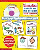 Teaching Tunes Audio CD and Mini-Books Set: Basic Concepts: 12 Delightful Songs Set to Favorite Tunes With Sing-Along Mini-Books That Teach Primary Concepts & Build Early Literacy (0439618606) by Feldman, Dr. Jean