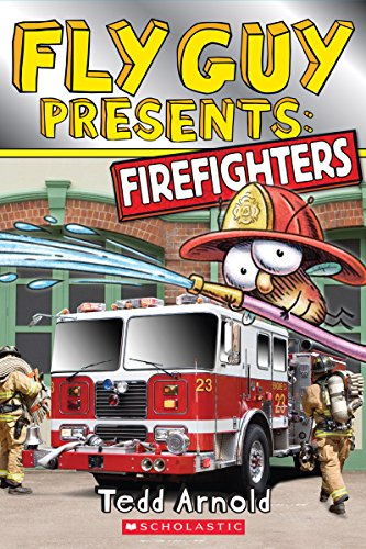 Fly Guy Presents: Firefighters (Scholastic Reader, Level 2) PDF