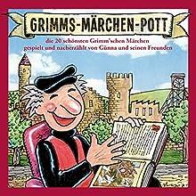 Grimms-Märchen-Pott: Die 20 schönsten Grimm'schen Märchen (       ungekürzt) von Bruno Knust Gesprochen von: Bruno Knust, Ensemble Märchen-Pott