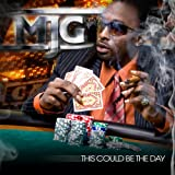 Mjg This Might Be the Day