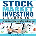 Stock Market Investing: 2 Books in 1: Stock Market Investing for Beginners & 8 Habits of Highly Successful Investors Audiobook by G. Smith Narrated by Michael Ahr, Roger Wood