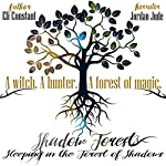 Sleeping in the Forest of Shadows: The Witching Hour Collection: Shadow Forest, Book 1 | Eli Constant