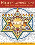 Hebrew Illuminations Coloring Book: A...