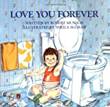 Love You Forever (0920668372) by Robert Munsch