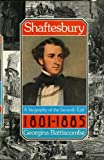 Shaftesbury: A Biography of the 7th Earl, 1801-85 (0094578400) by Georgina Battiscombe