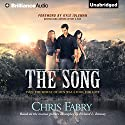 The Song (       UNABRIDGED) by Chris Fabry Narrated by Eric G. Dove