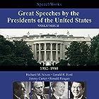 Great Speeches by the Presidents of the United States, Vol. 2: 1952-1988  von  SpeechWorks - compilation Gesprochen von: Richard M. Nixon, Gerald R. Ford, Jimmy Carter, Ronald Reagan