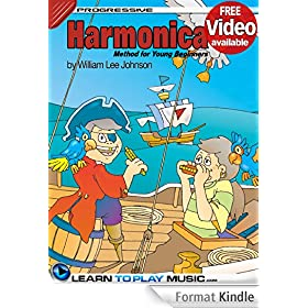 Harmonica Lessons for Kids: How to Play Harmonica for Kids (Free Video Available) (Progressive Young Beginner) (English Edition)
