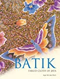 img - for Batik: Fabled Cloth of Java book / textbook / text book