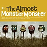 Monster Monster ~ The Almost