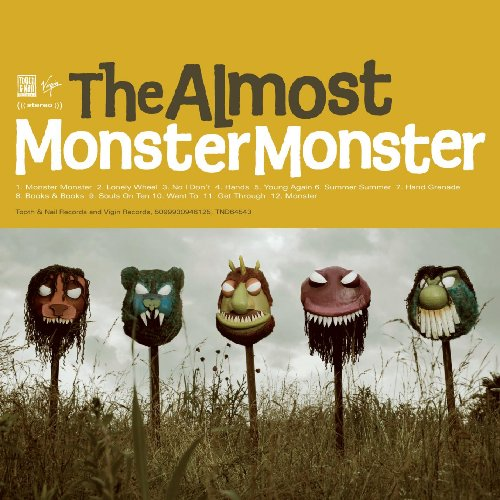 Monster, Monster by The Almost