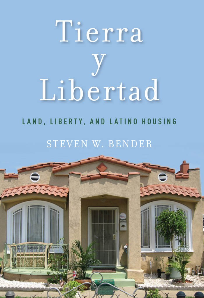 Tierra y Libertad: Land, Liberty, and Latino Housing (Citizenship ...