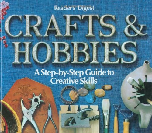 Crafts and Hobbies: A Step-by-Step Guide to Creative