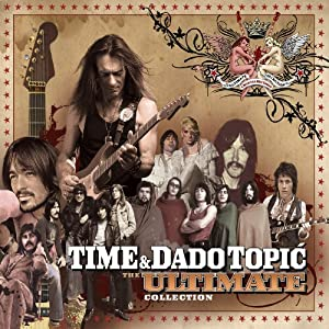 The Ultimate Collection by Dado Topic & Time