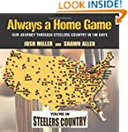 Always a Home Game: Our Journey Throu...
