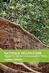 Naturale inclinazione: Divagazioni co...
