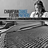 Change Partners - Live at Yardbird Suite