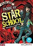 Panic at Star School - Livre + mp3