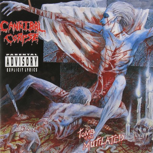 Cannibal Corpse - Tomb Of The Mutilated (Uncensored) - Zortam Music