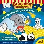 Die kleine freche Sternschnuppe (Benjamin Blümchen Gute Nacht Geschichten 8) | Vincent Andreas