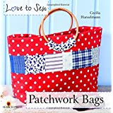 Love to Sew: Patchwork Bags