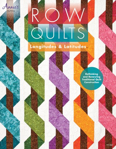 New Row Quilts, Longitudes & Latitudes