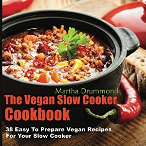 The Vegan Slow Cooker Coo Livre en Ligne - Telecharger Ebook