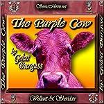 The Purple Cow | Gelett Burgess