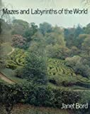 Mazes and labyrinths of the world (090153935X) by Bord, Janet