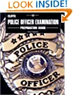 Police Officer Examination Preparation Guide: The Path of the Warrior (Cliffs Test Prep)