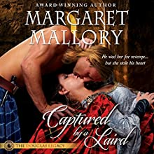 Captured by a Laird: The Douglas Legacy, Book 1 (       UNABRIDGED) by Margaret Mallory Narrated by Derek Perkins