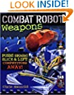 Combat Robot Weapons