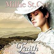 Faith: Westward Brides Book 1 | Millie St. Cyr