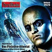 Das Plejaden-Attentat (Perry Rhodan 2625)   Hubert Haensel