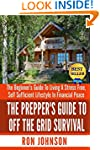 Off The Grid Survival: The Beginner's...