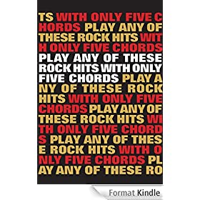 Play Any Of These Rock Hits With Only 5 Chords [Lyrics & Chords]