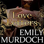 Love Letters: Conquests, Book 2 | Emily Murdoch