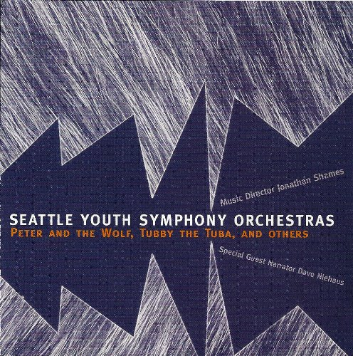 Peter and the Wolf,tubby the Tuba,and Others. (Seattle Youth Symphony Orchestra compare prices)