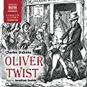 Oliver Twist (       UNABRIDGED) by Charles Dickens Narrated by Jonathan Keeble