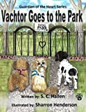 img - for Guardian of the Heart 5: Vachtor goes to the Park (Volume 5) book / textbook / text book