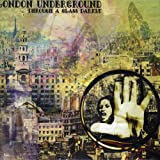Through A Glass Darkly by LONDON UNDERGROUND (2004-01-27)