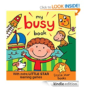 My Busy Book. A Little Star book with extra learning games