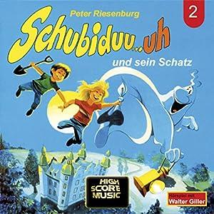 Schubiduu...uh - und sein Schatz (Schubiduu...uh 2) Hörspiel