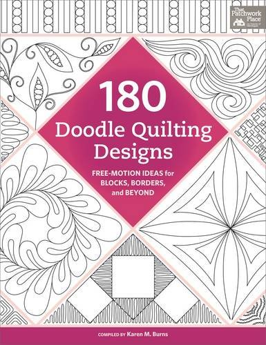 180 Doodle Quilting Designs: Free-Motion Ideas for Blocks, Borders, and Beyond (Easy Machine Quilting compare prices)
