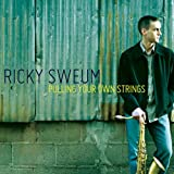 Pulling Your Own Strings - Ricky Sweum