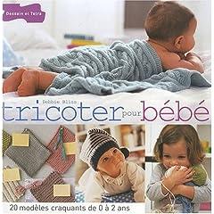Tricoter pour bébé : 20 modèles craquants de 0 à 2 ans