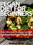 Pegan Diet for Beginners: Reduce Infl...